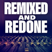 Remixed And Redone de Various Artists