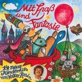 Mit Spaß und Fantasie von Volker Rosin
