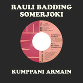 Kumppani Armain by Rauli Badding Somerjoki