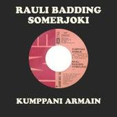 Kumppani Armain de Rauli Badding Somerjoki