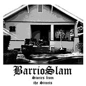 Stories from the Streets by Barrio Slam