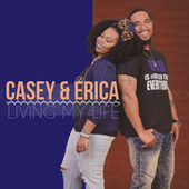 Living My Life by Casey