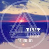 If I Sleep by NorthSound