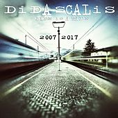 Life Is A Tape 2007 - 2017 - EP by Didascalis