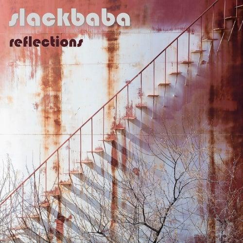 Reflections - EP by Slackbaba