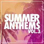Summer Anthems, Vol. 3 - EP di Various Artists