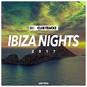 Ibiza Nights 2017 - EP by Various Artists