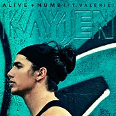 Alive + Numb (feat. Valerie) by Kayjen