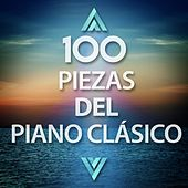 100 Piezas del Piano Clásico by Various Artists