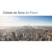 Cidade de Sons de Piano – The Best Rilassante Jazz, Atmosfera Perfeita, Música de Restaurante, Tempo para Relaxar de Relaxar Piano Musicas Coleção