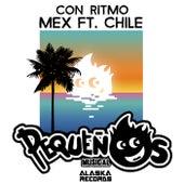 Con Ritmo Mex FT. Chile de Pequeños Musical