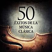 50 Éxitos de la Música Clásica by Various Artists