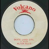 Skateland Girl de Alton Ellis