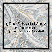 Leo Stannard & Friends (Live at RAK Studios) by Leo Stannard