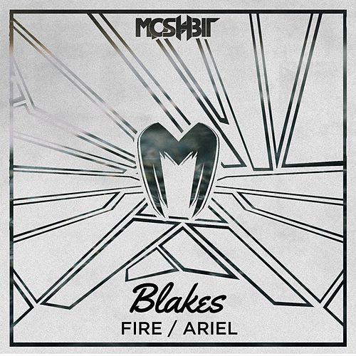 Fire / Ariel by The Blakes