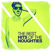 The Best Hits of the Noughties by Various Artists