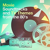 Movie Soundtracks and TV Themes from the 80's de Various Artists