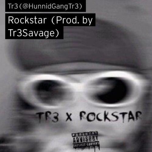 Rockstar by Tr3