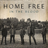 In the Blood de Home Free