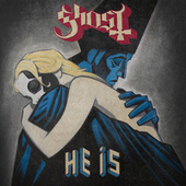 He Is by GHOST