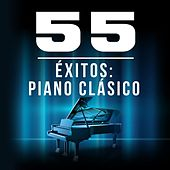 55 Éxitos: Piano Clásico by Various Artists