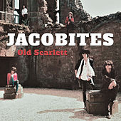 Old Scarlett (Remastered) van Jacobites