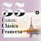 55 Éxitos: Clásica Francesa by Various Artists