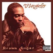 Brown Sugar (Deluxe Edition) van D'Angelo
