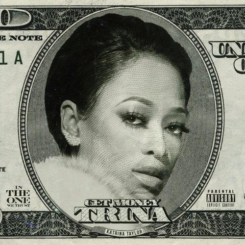 Get Money by Trina