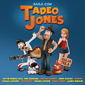 Baila Con Tadeo Jones de Various Artists