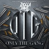 Philthy Rich Presents: Only the Gang de Dolla Dame