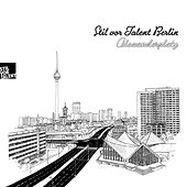 Stil vor Talent Berlin: Alexanderplatz de Various Artists