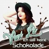 Ich will keine Schokolade von Vani Lie
