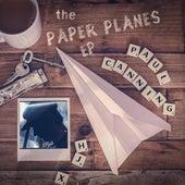 The Paper Planes de Paul Canning
