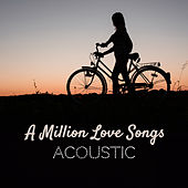 A Million Love Songs (Acoustic) de Paul Canning