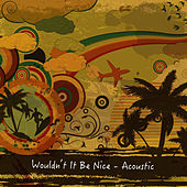 Wouldn't It Be Nice (Acoustic) de Paul Canning