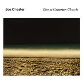 Live at Unitarian Church de Joe Chester