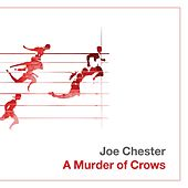 A Murder of Crows by Joe Chester
