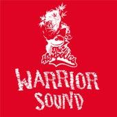 Warrior Sound by The Hempolics