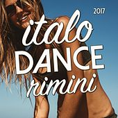 Italo Dance Rimini 2017 by Various Artists