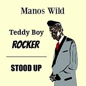 Teddy Boy Rocker / Stood Up by Manos Wild
