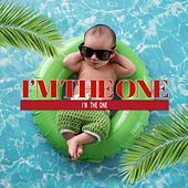 I'm the One by I'm the One