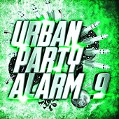 Urban Party Alarm 9 by Various Artists