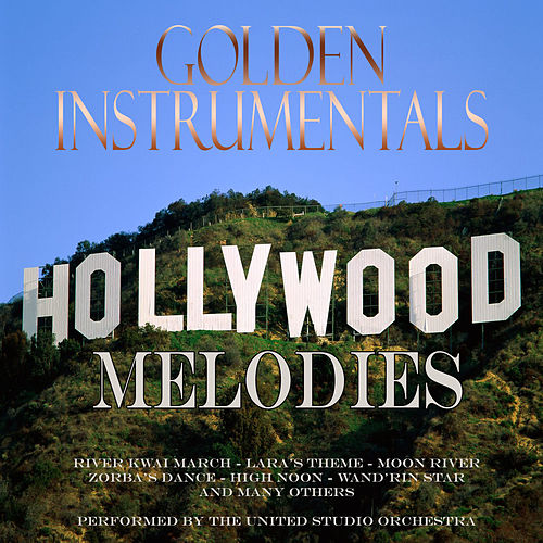 Golden Instrumentals - Hollywood Melodies de United Studio Orchestra