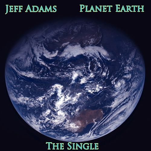 Planet Earth by Jeff Adams