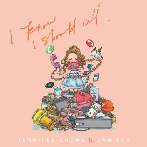 I Know I Should Call (feat. Sam Ock) by Jennifer Chung