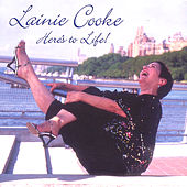Here's To Life by Lainie Cooke