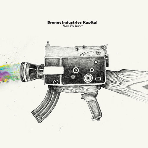 Hard For Justice by Bronnt Industries Kapital