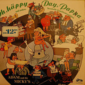 Oh häppy Day, Pappa by Adam (Afghani)