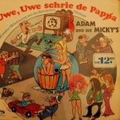 Uwe, Uwe schrie de Pappa by Adam (Afghani)